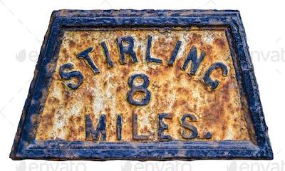 Stirling Mile Marker Sign
