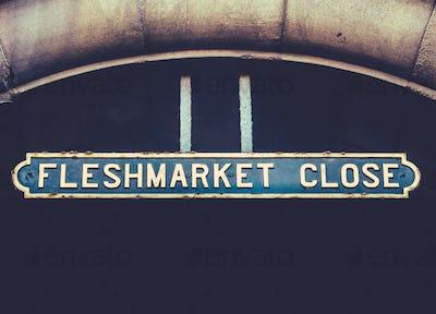 Fleshmarket Close Sign