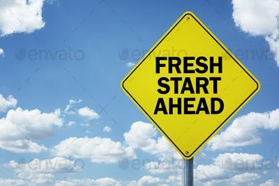 Fresh start ahead road sign