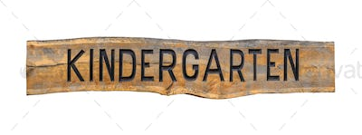 Isolated Wooden Kindergarten Sign