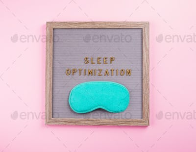 Sleep optimization text on letter board with mask