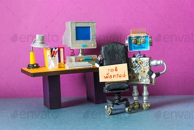 Robot office manager placard: job wanted. The concept of searching for vacancies, jobs in the office