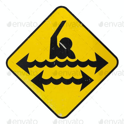 Dangerous swimming sign